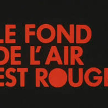Le fond de l'air est rouge Projection mercredi 25 mai à 20h