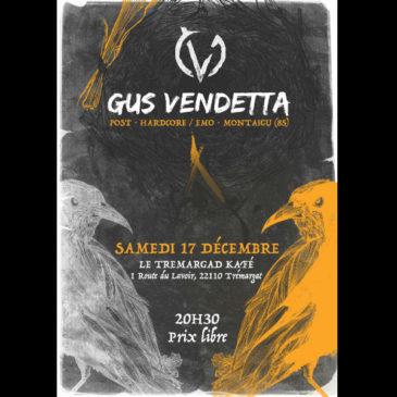 Gus Vendetta le 17 Décembre à 21h