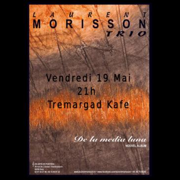 Laurent Morisson le 19 Mai à 21h au Tremargad Kafe