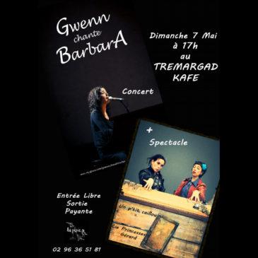 Princesses Gérard et Gwenn chante Barbara le 7 Mai à 17h