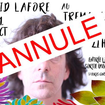 David Lafore concert ANNULE le 21 octobre à 21h