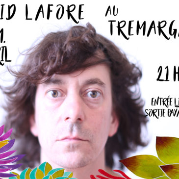 David Lafore is back le 7 Avril à 21h au Tremargad Kafe