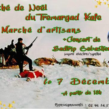 Marché de Noël au Tremargad Kafe le 7 Décembre à partir de 18H